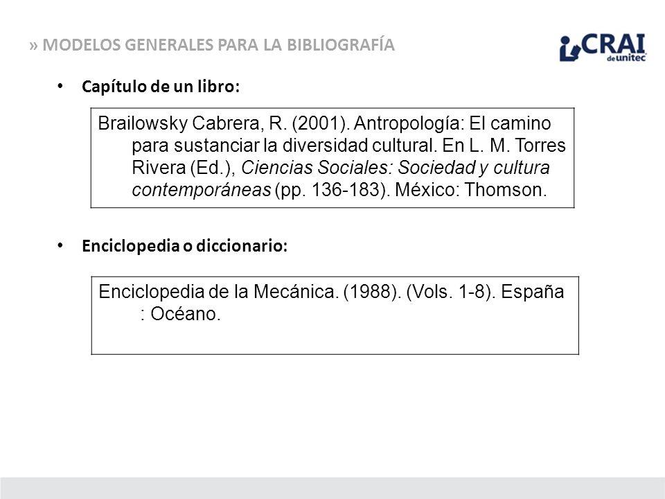 Capítulo de un libro: Enciclopedia o diccionario: Brailowsky Cabrera, R. (2001). Antropología: El camino para sustanciar la diversidad cultural. En L.