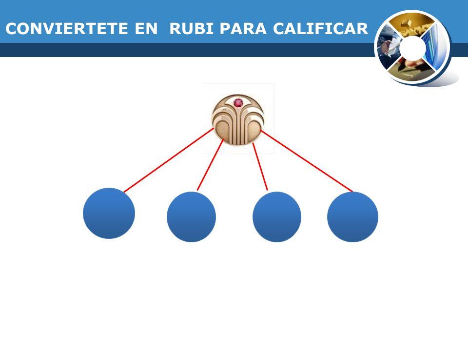 CONVIERTETE EN RUBI PARA CALIFICAR