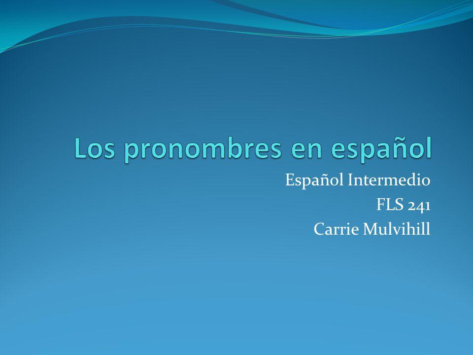 Los pronombres Tenemos que poner el pronombre directamente en frente del verbo conjugado, con unas excepciones… Con el progresivo o el infinitivo, PODEMOS añadir el pronombre al verbo en el progresivo o infinitivo.