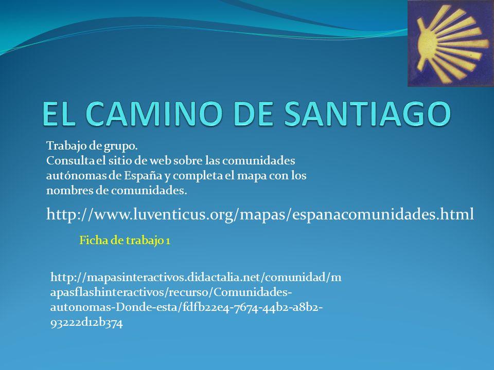 http://www.luventicus.org/mapas/espanacomunidades.html Ficha de trabajo 1 Trabajo de grupo.