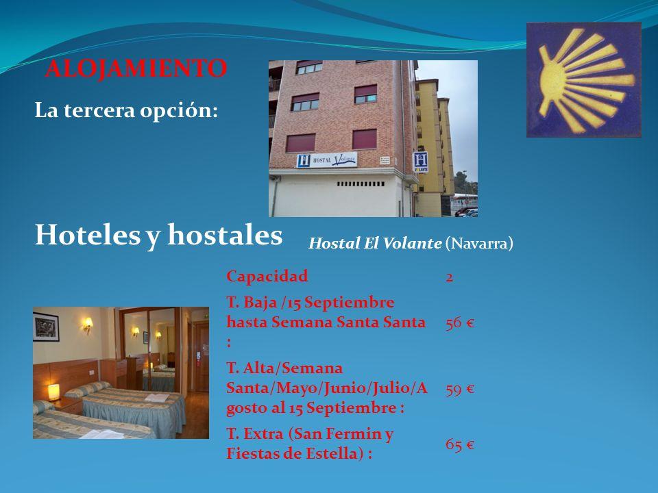 ALOJAMIENTO Hoteles y hostales La tercera opción: Capacidad2 T.