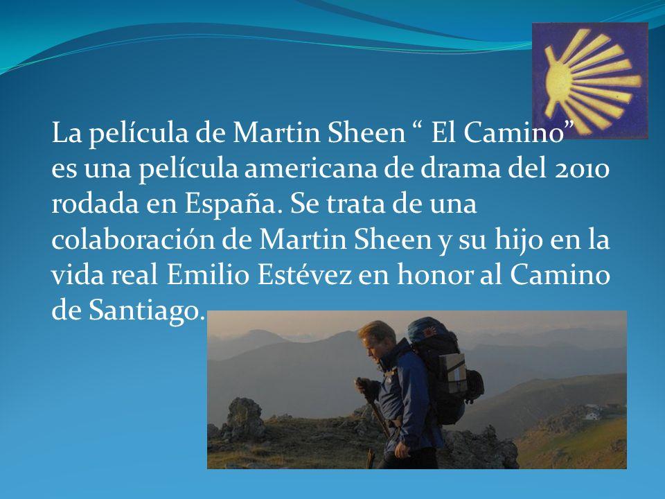 La película de Martin Sheen El Camino es una película americana de drama del 2010 rodada en España.
