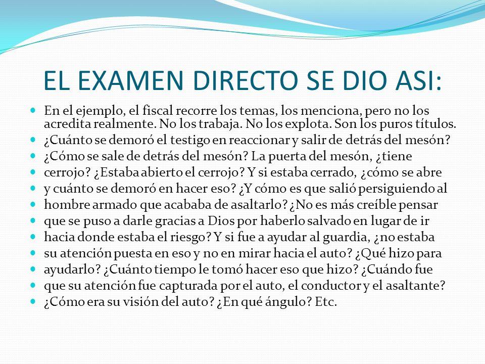 CARACTERISTICAS DE UN EXAMEN DIRECTO EFECTIVO 2.