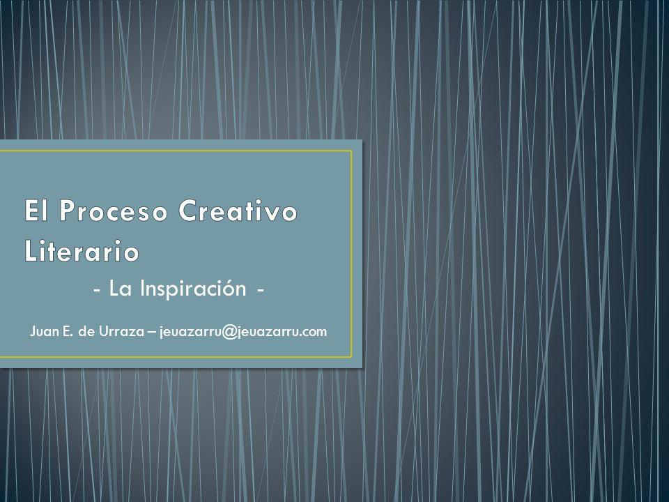 - La Inspiración - Juan E. de Urraza – jeuazarru@jeuazarru.com