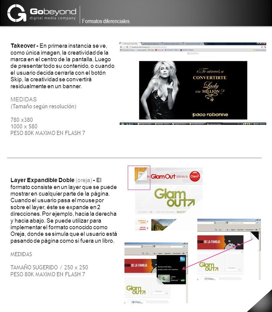 Takeover - En primera instancia se ve, como única imagen, la creatividad de la marca en el centro de la pantalla. Luego de presentar todo su contenido