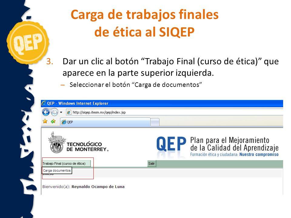 3. Dar un clic al botón Trabajo Final (curso de ética) que aparece en la parte superior izquierda.