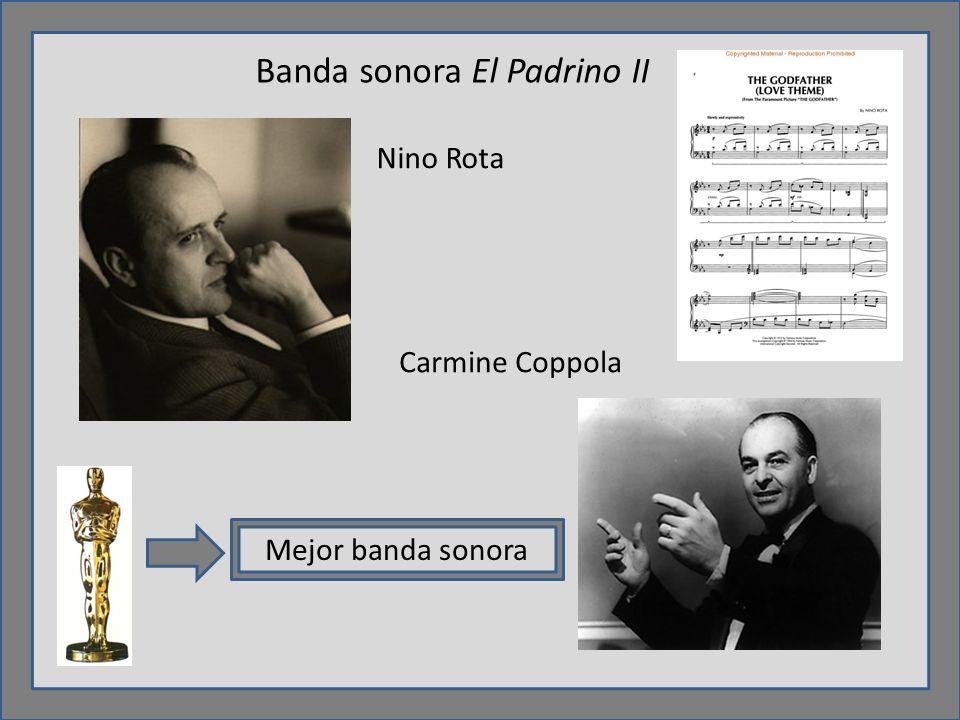 Banda sonora El Padrino II Nino Rota Carmine Coppola Mejor banda sonora