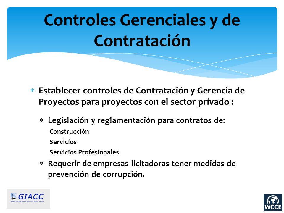 Controles Gerenciales y de Contratación Establecer controles de Contratación y Gerencia de Proyectos para proyectos con el sector privado : Legislació