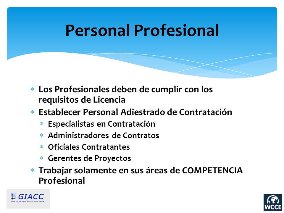 Los Profesionales deben de cumplir con los requisitos de Licencia Establecer Personal Adiestrado de Contratación Especialistas en Contratación Adminis