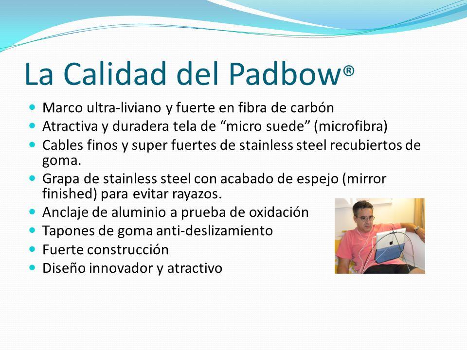 La Calidad del Padbow ® Marco ultra-liviano y fuerte en fibra de carbón Atractiva y duradera tela de micro suede (microfibra) Cables finos y super fue