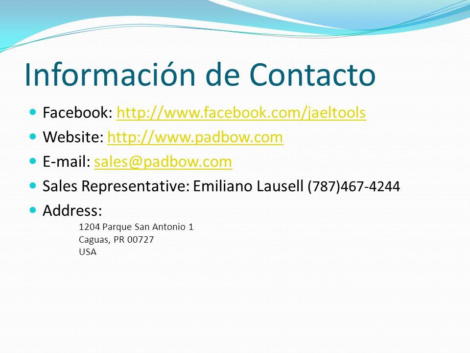 Información de Contacto Facebook: http://www.facebook.com/jaeltoolshttp://www.facebook.com/jaeltools Website: http://www.padbow.comhttp://www.padbow.c