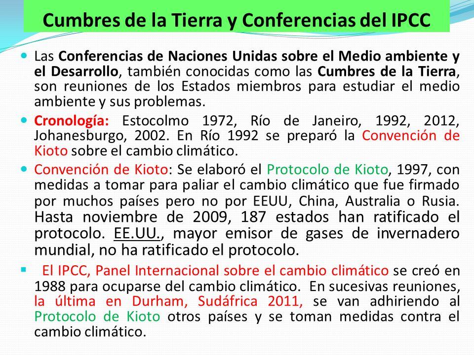 Las Conferencias de Naciones Unidas sobre el Medio ambiente y el Desarrollo, también conocidas como las Cumbres de la Tierra, son reuniones de los Estados miembros para estudiar el medio ambiente y sus problemas.