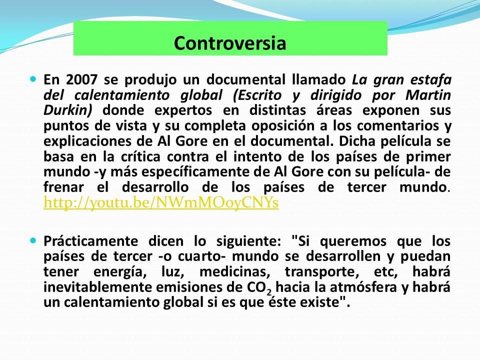 Controversia En 2007 se produjo un documental llamado La gran estafa del calentamiento global (Escrito y dirigido por Martin Durkin) donde expertos en distintas áreas exponen sus puntos de vista y su completa oposición a los comentarios y explicaciones de Al Gore en el documental.