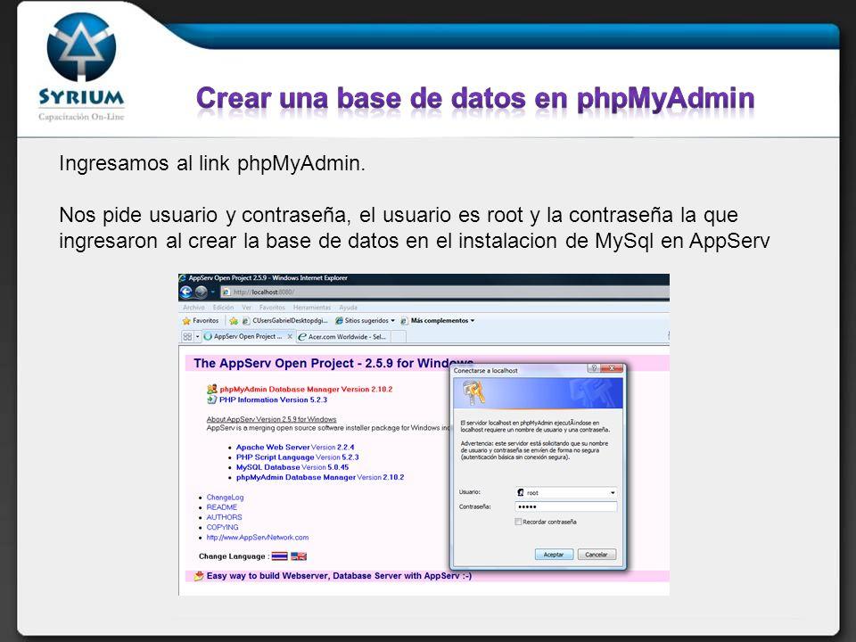 Ingresamos al link phpMyAdmin. Nos pide usuario y contraseña, el usuario es root y la contraseña la que ingresaron al crear la base de datos en el ins