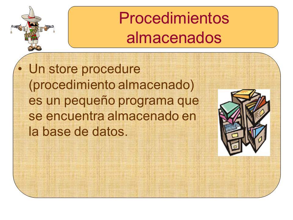Ejemplo 1 de procedimiento almacenado Paso 3 Declarar el procedimiento almacenado: mysql> CREATE PROCEDURE p1 () SELECT * FROM t; Query OK, 0 rows affected (0.00 sec)