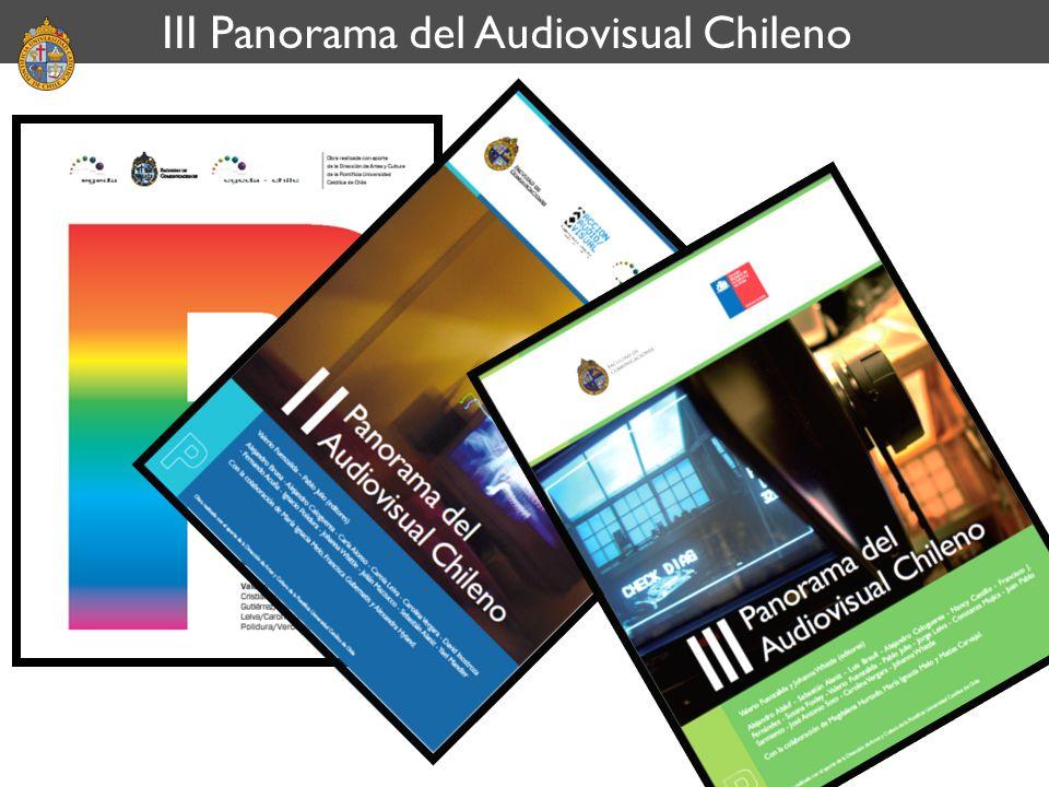 III Panorama del Audiovisual Chileno
