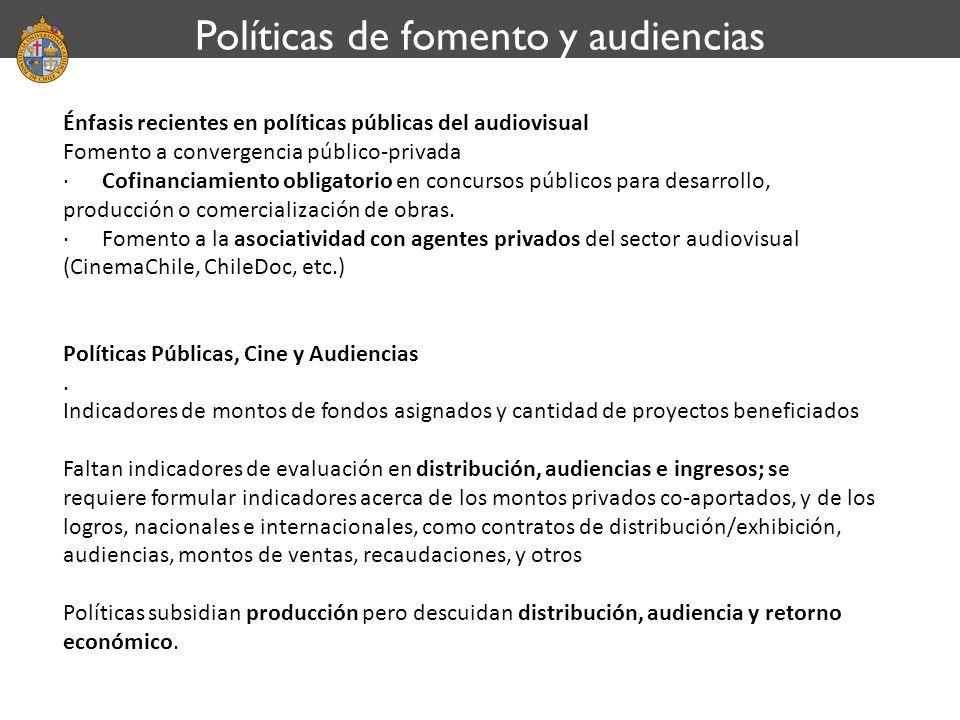 Énfasis recientes en políticas públicas del audiovisual Fomento a convergencia público-privada · Cofinanciamiento obligatorio en concursos públicos pa