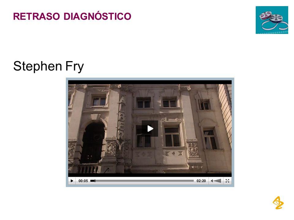 RETRASO DIAGNÓSTICO Stephen Fry