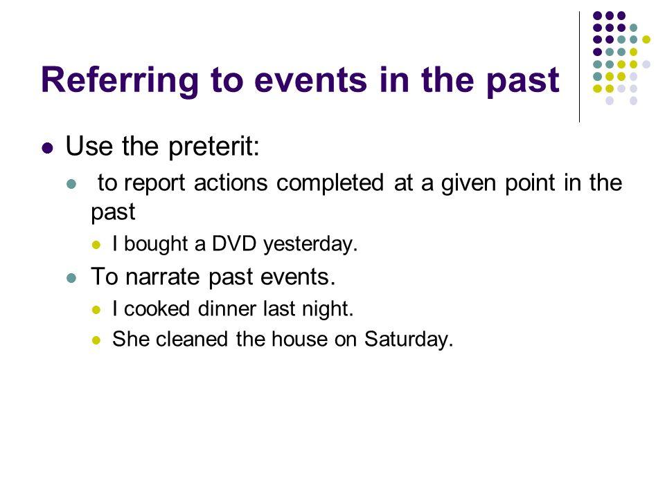 Estudiar Los objetos de la cocina Los verbos y el preterito