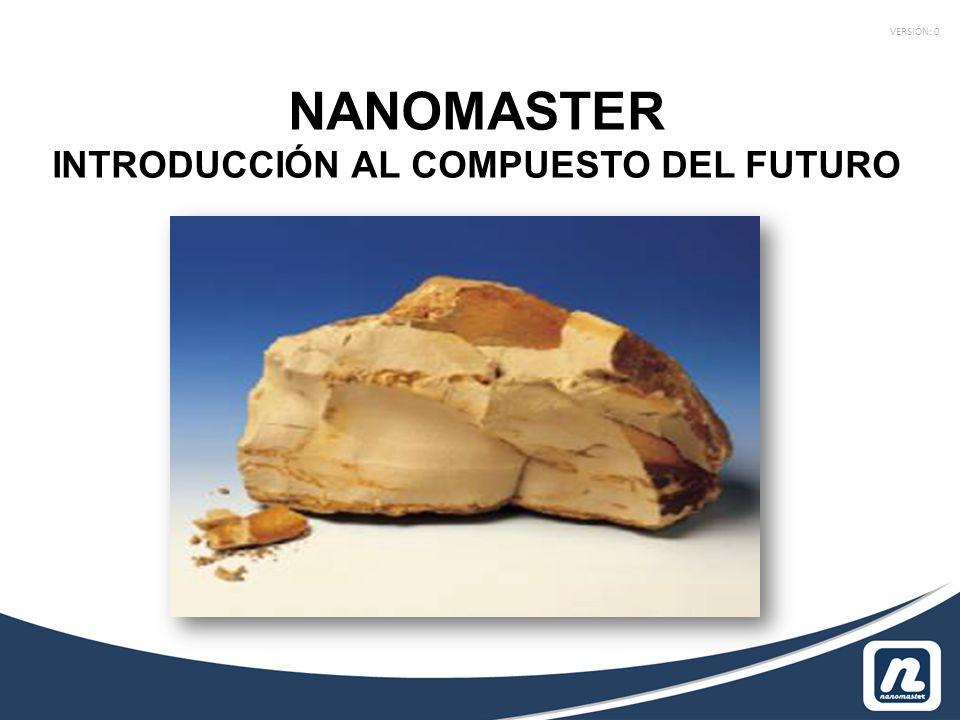 NANOMASTER INTRODUCCIÓN AL COMPUESTO DEL FUTURO