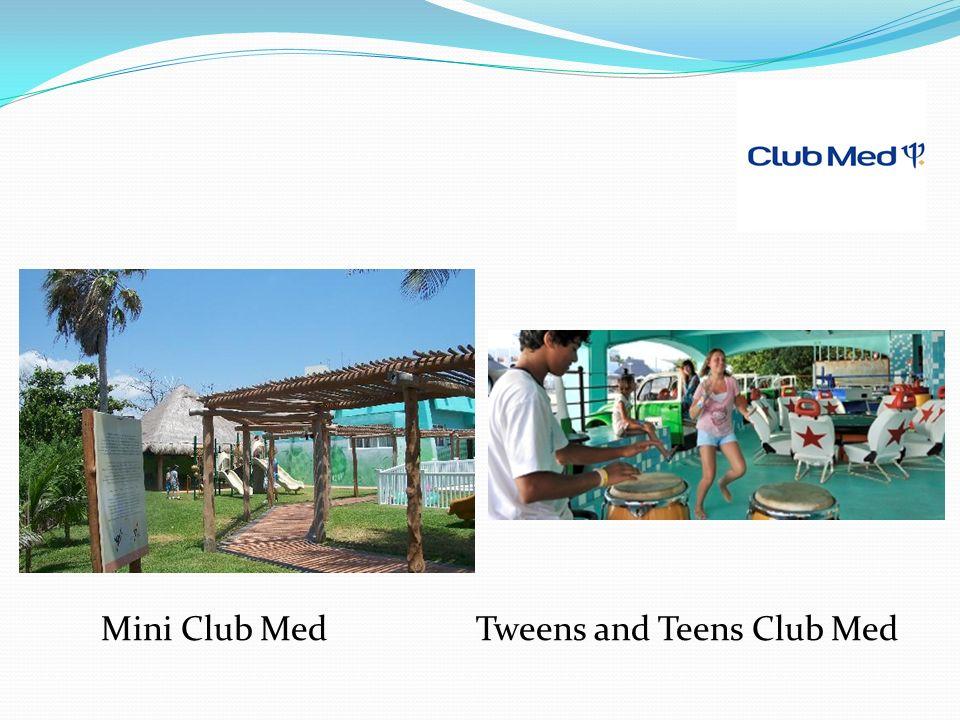 Mini Club Med Tweens and Teens Club Med