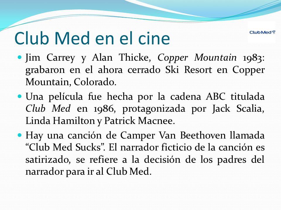 Club Med en el cine Jim Carrey y Alan Thicke, Copper Mountain 1983: grabaron en el ahora cerrado Ski Resort en Copper Mountain, Colorado. Una película