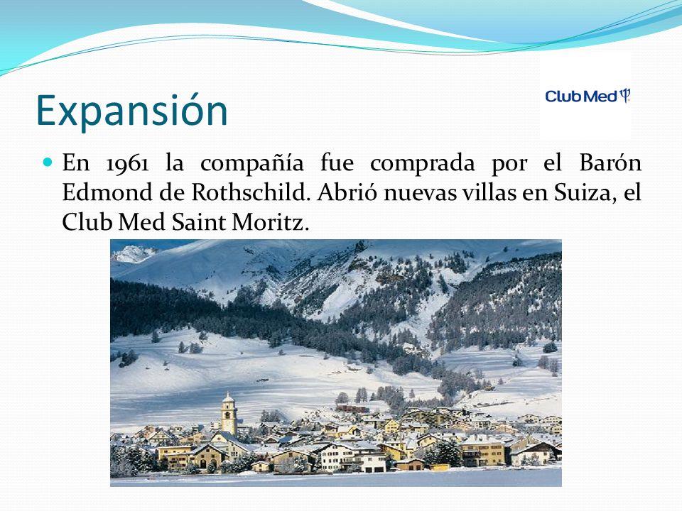 Expansión En 1961 la compañía fue comprada por el Barón Edmond de Rothschild. Abrió nuevas villas en Suiza, el Club Med Saint Moritz.