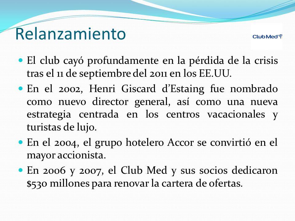 Relanzamiento El club cayó profundamente en la pérdida de la crisis tras el 11 de septiembre del 2011 en los EE.UU. En el 2002, Henri Giscard dEstaing