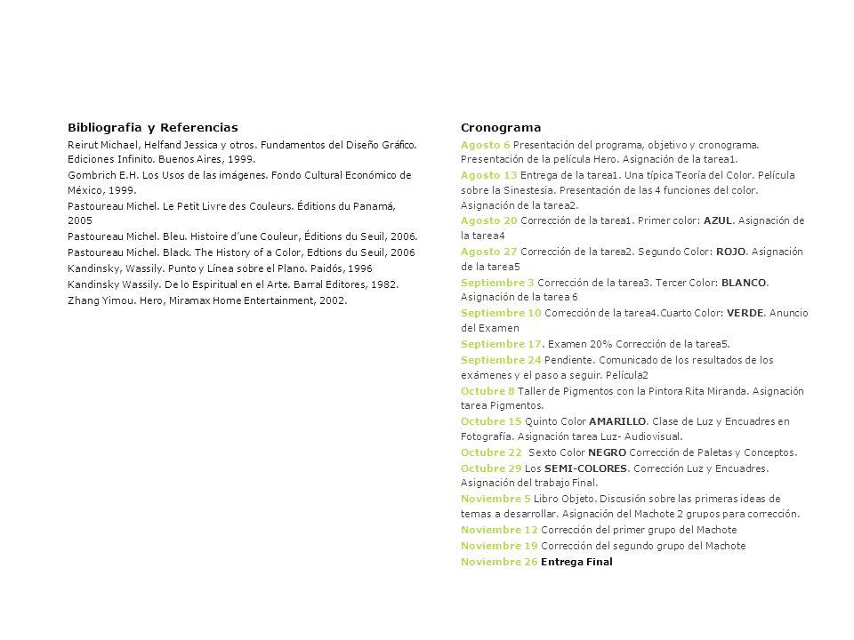 Bibliografia y Referencias Reirut Michael, Helfand Jessica y otros.