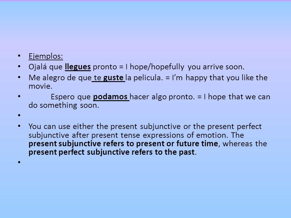 Formula: Present emotion + que + present subjunctive Es triste que veamos tanta contaminación.= Its sad that we see so much pollution.