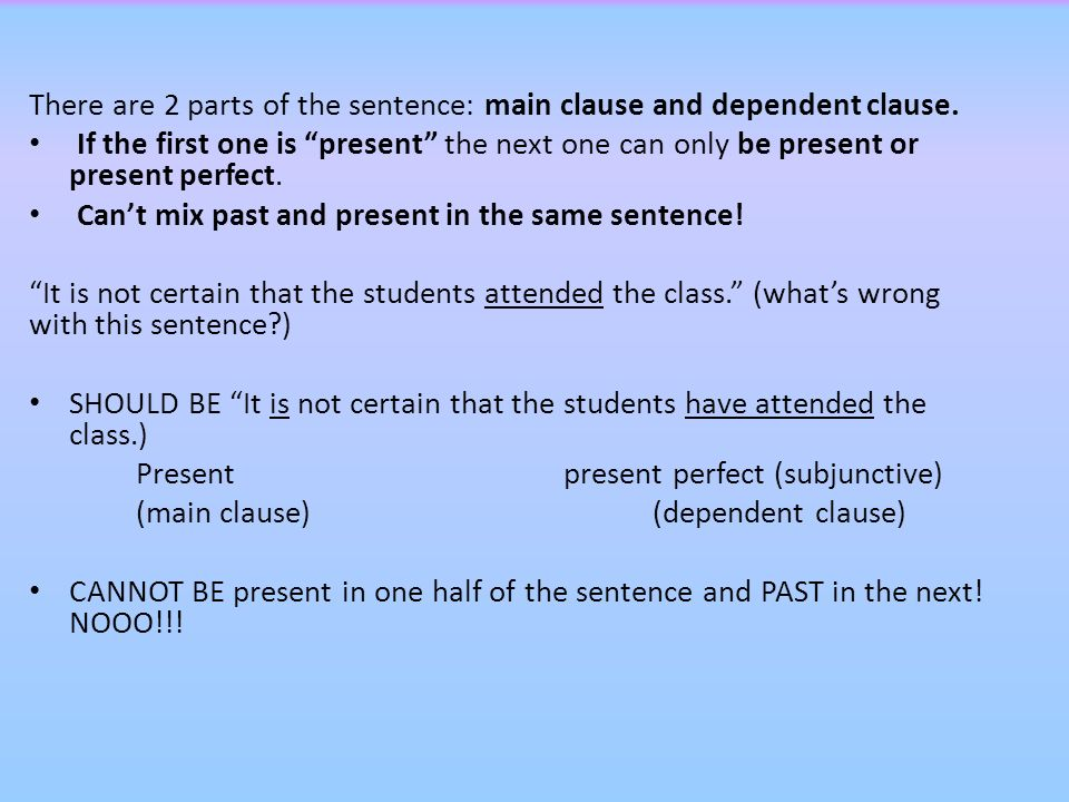 For now, all of your subjunctive triggers will be in present tense because the only subjunctive you have learned is the present subjunctive (coman) and present perfect subjunctive (hayan comido).
