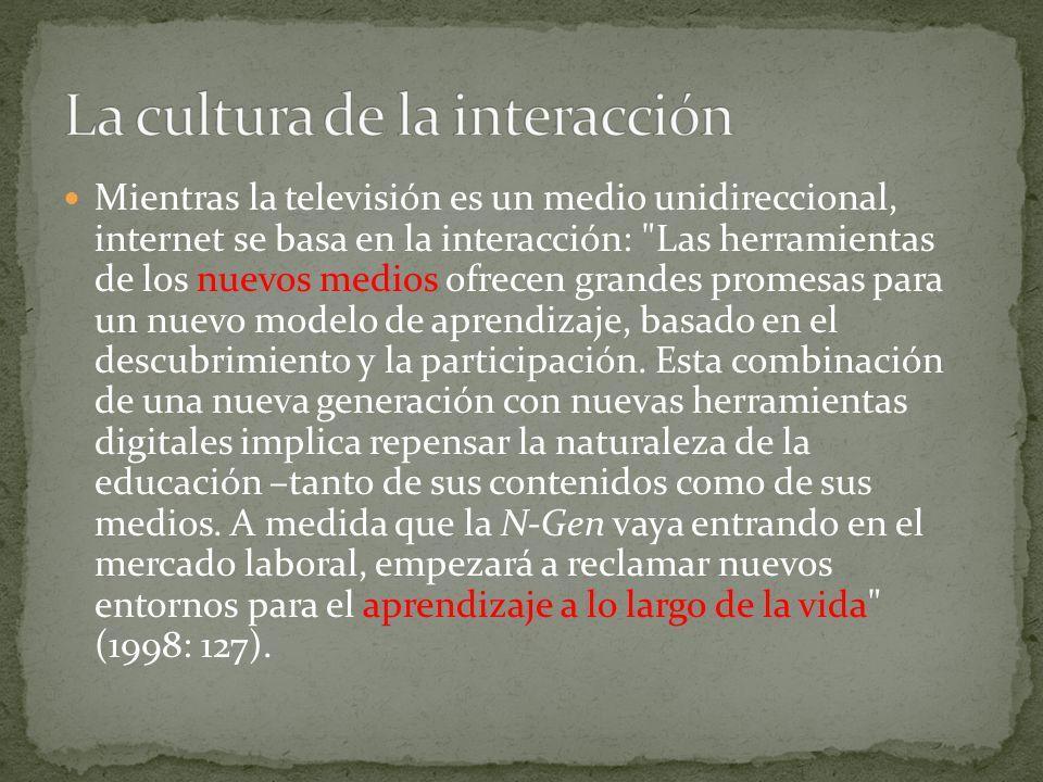 Mientras la televisión es un medio unidireccional, internet se basa en la interacción: