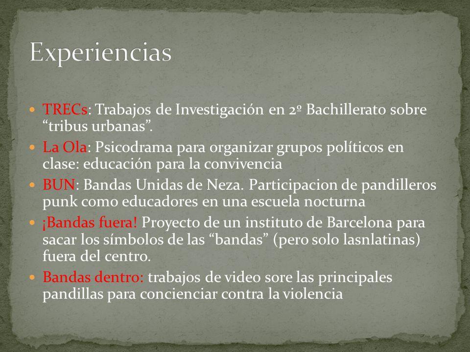TRECs: Trabajos de Investigación en 2º Bachillerato sobre tribus urbanas. La Ola: Psicodrama para organizar grupos políticos en clase: educación para