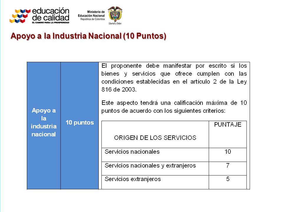 Apoyo a la Industria Nacional (10 Puntos)