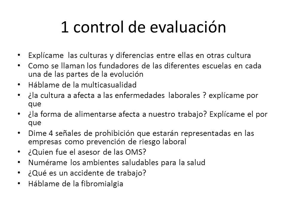 1 control de evaluación Explícame las culturas y diferencias entre ellas en otras cultura Como se llaman los fundadores de las diferentes escuelas en