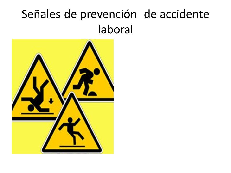 Señales de prevención de accidente laboral