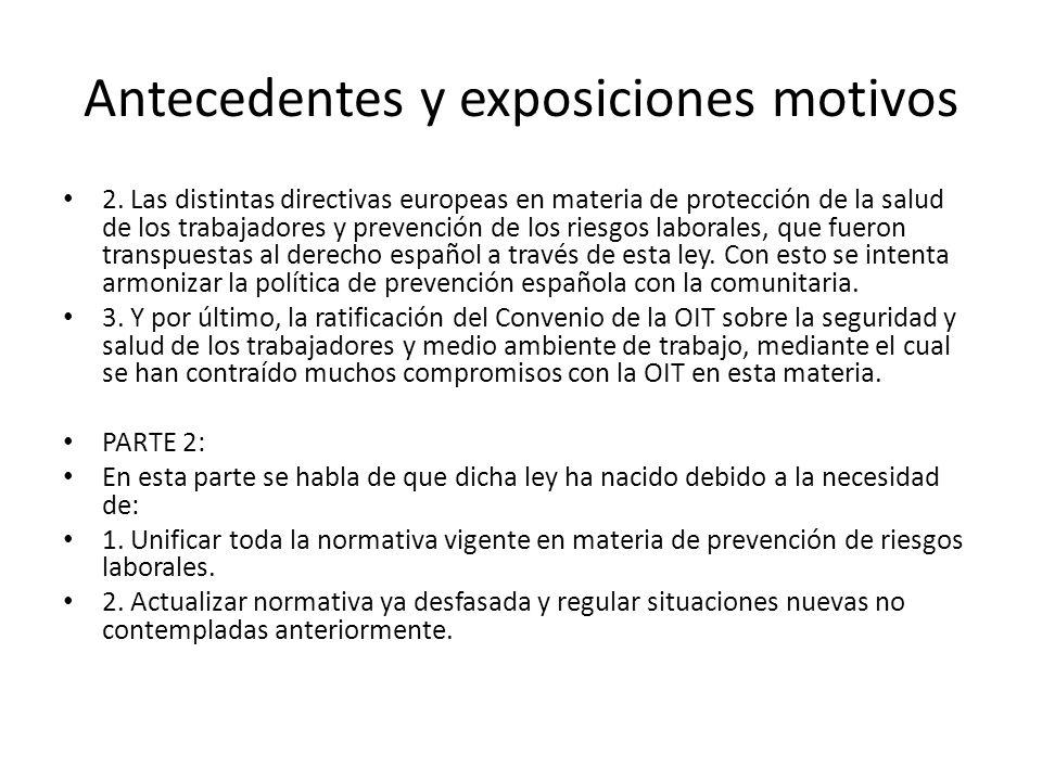 Antecedentes y exposiciones motivos 2. Las distintas directivas europeas en materia de protección de la salud de los trabajadores y prevención de los
