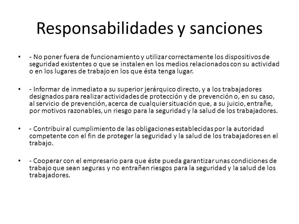 Responsabilidades y sanciones - No poner fuera de funcionamiento y utilizar correctamente los dispositivos de seguridad existentes o que se instalen e