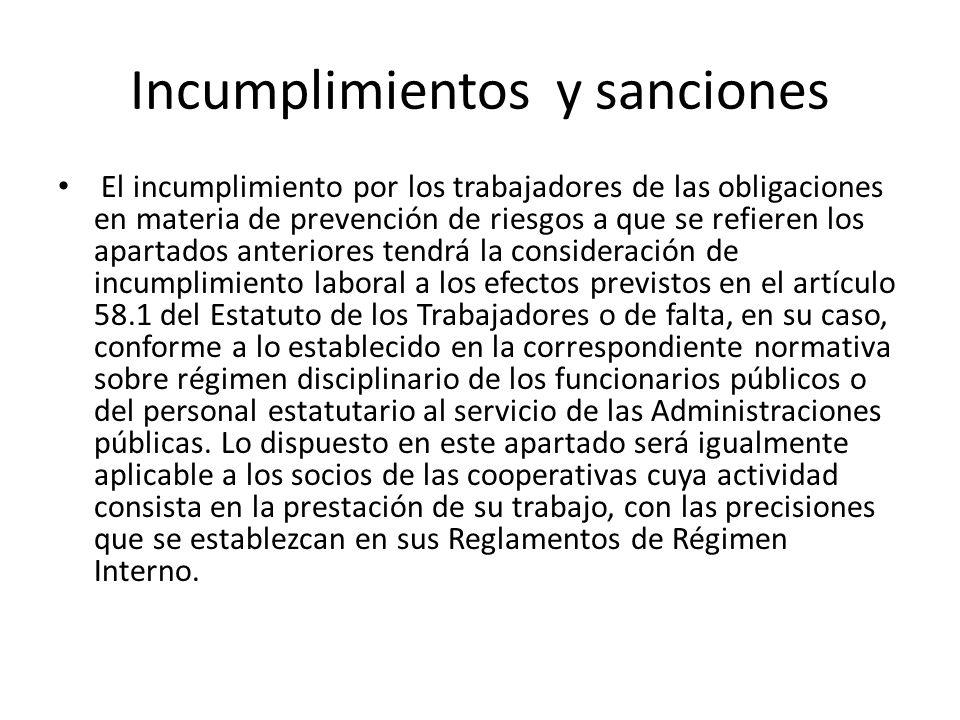 Incumplimientos y sanciones El incumplimiento por los trabajadores de las obligaciones en materia de prevención de riesgos a que se refieren los apart