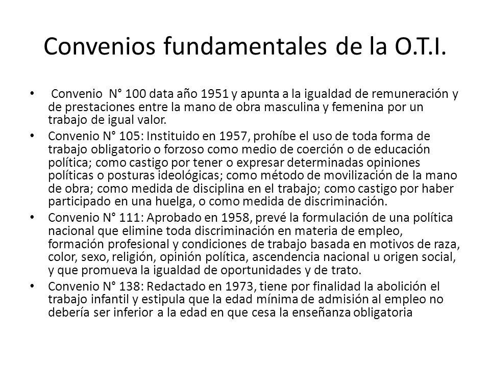Convenios fundamentales de la O.T.I. Convenio N° 100 data año 1951 y apunta a la igualdad de remuneración y de prestaciones entre la mano de obra masc