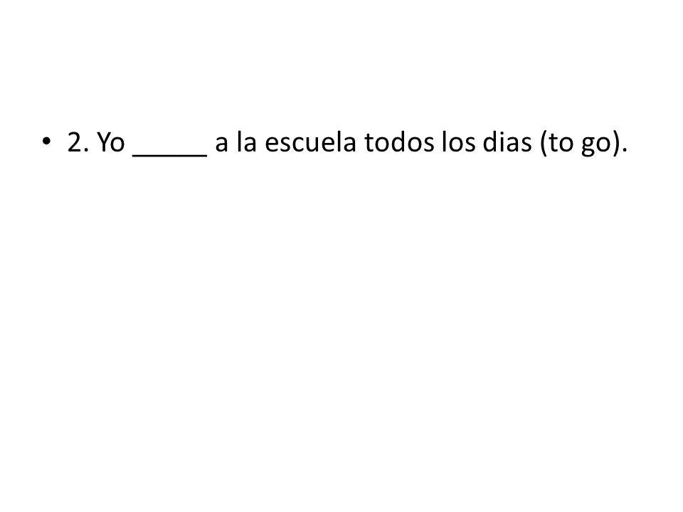 30. Ellos _______ a la escuela (to suffer).
