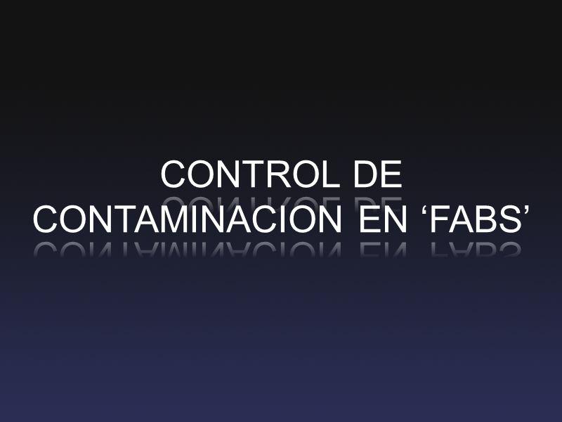 TIPOS CONTAMINACION Partículas: Objetos que se adhieren a la superficie de las obleas.