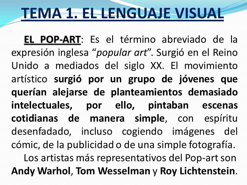 TEMA 1. EL LENGUAJE VISUAL EL CUBISMO EL CUBISMO: Este movimiento pictórico trata de realizar una única representación que sirva como visión total del