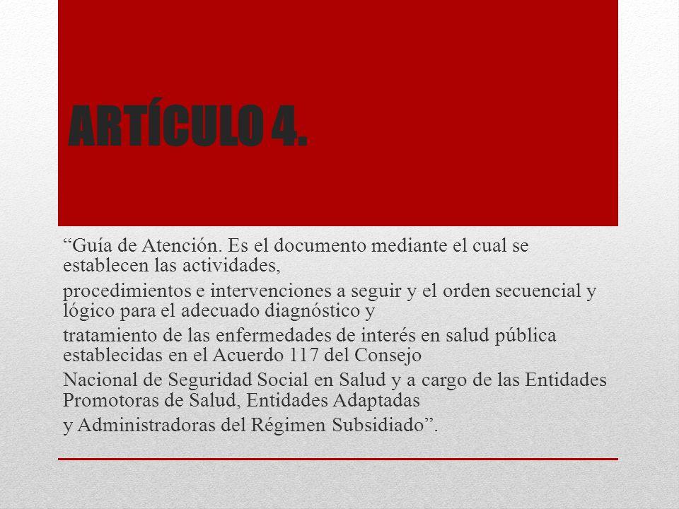 ARTÍCULO 6.Protección Específica.