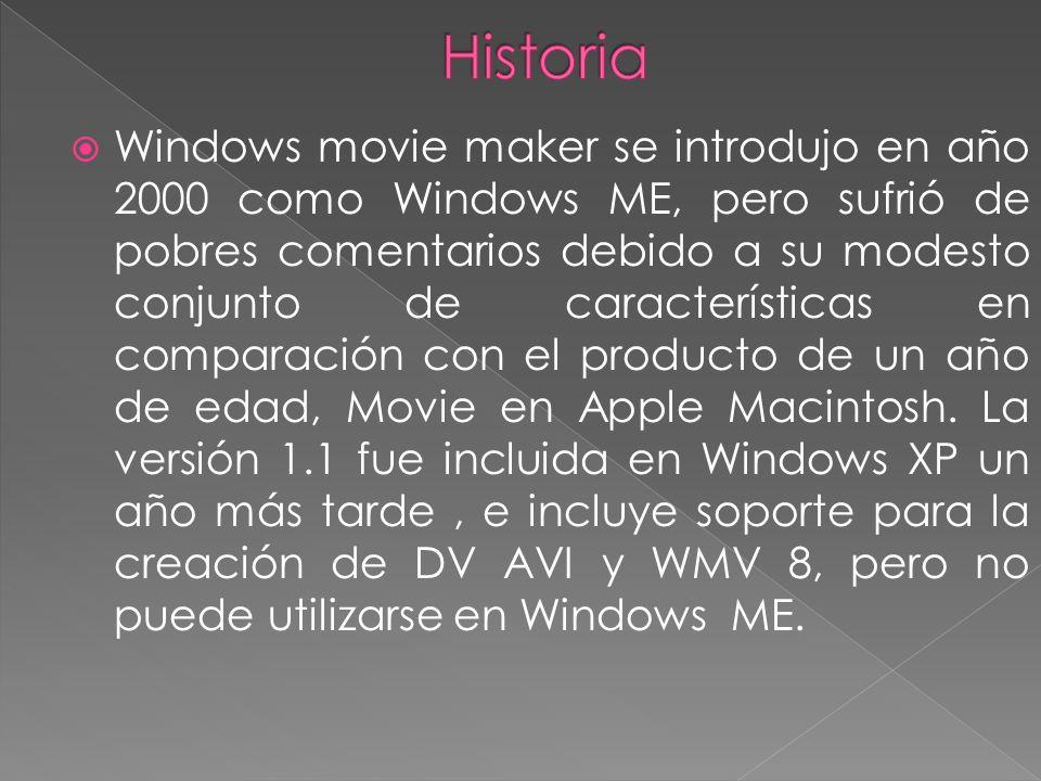Windows movie maker se introdujo en año 2000 como Windows ME, pero sufrió de pobres comentarios debido a su modesto conjunto de características en com