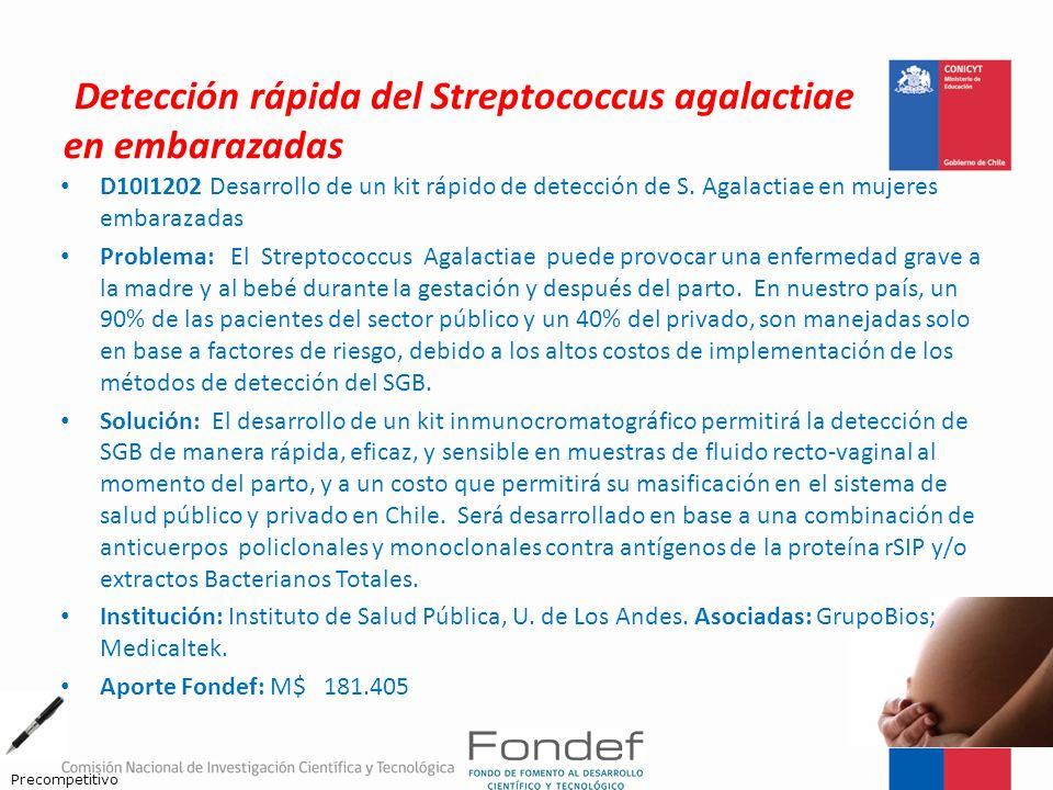 Detección rápida del Streptococcus agalactiae en embarazadas D10I1202 Desarrollo de un kit rápido de detección de S. Agalactiae en mujeres embarazadas