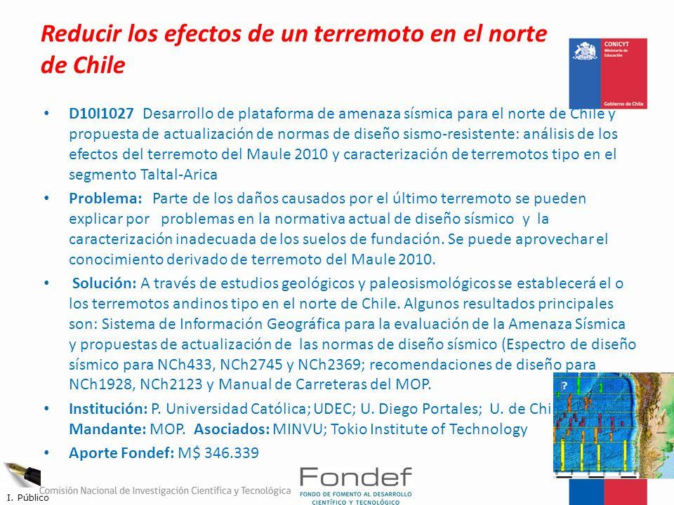 Reducir los efectos de un terremoto en el norte de Chile D10I1027 Desarrollo de plataforma de amenaza sísmica para el norte de Chile y propuesta de ac