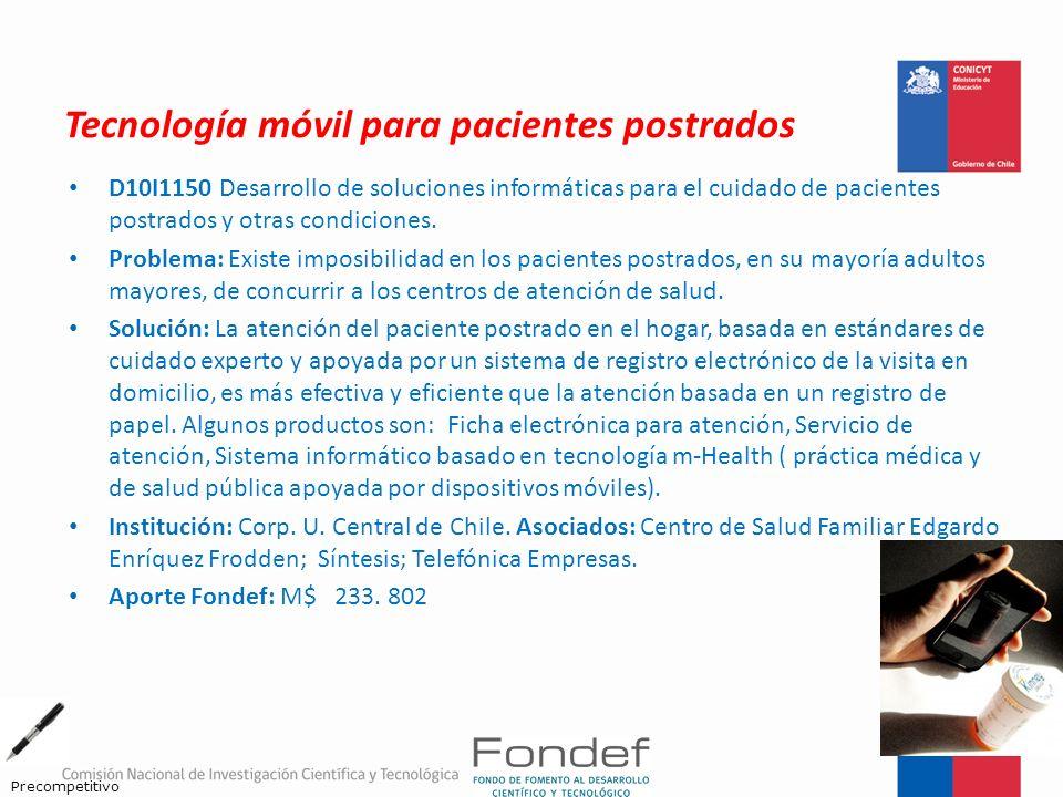 Tecnología móvil para pacientes postrados D10I1150 Desarrollo de soluciones informáticas para el cuidado de pacientes postrados y otras condiciones. P