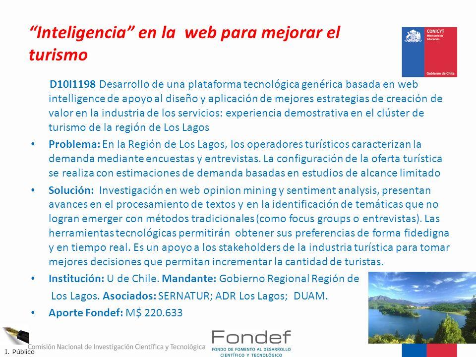 Inteligencia en la web para mejorar el turismo D10I1198 Desarrollo de una plataforma tecnológica genérica basada en web intelligence de apoyo al diseñ