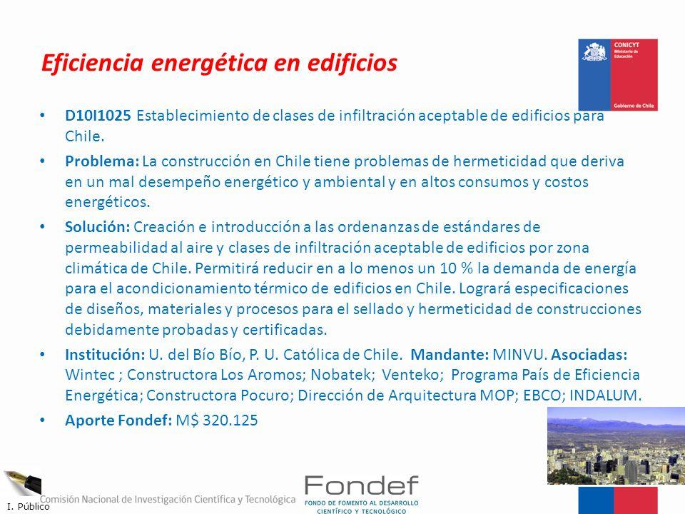 Eficiencia energética en edificios D10I1025 Establecimiento de clases de infiltración aceptable de edificios para Chile. Problema: La construcción en